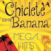 Chiclete Com Banana - Foi por Esse Amor