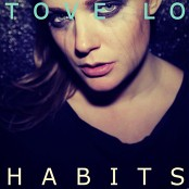 Tove Lo - Habits (Stay High) bestellen!