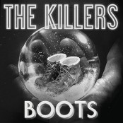 The Killers - Boots (Chorus)