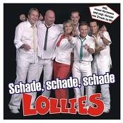 Lollies - Schade, schade, schade