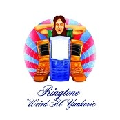 """Weird Al"" Yankovic - Ringtone"