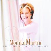 Monika Martin - Heute fühl' ich mich wie zwanzig