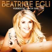 Beatrice Egli - Verrückt nach Dir