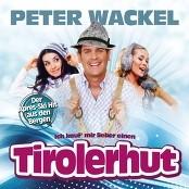 Peter Wackel - Ich kauf mir lieber einen Tirolerhut