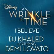 DJ Khaled feat. Demi Lovato - I Believe bestellen!
