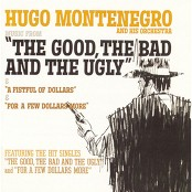 Hugo Montenegro and His Orchestra and Chorus - The Good, The Bad and The Ugly