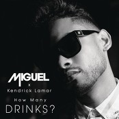 Miguel - How Many Drinks? feat. Kendrick Lamar