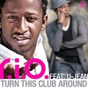 R.I.O. feat. U-Jean - Turn This Club Around bestellen!