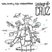 Santiago Cruz - Vida de Mis Vidas