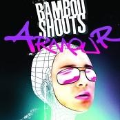 Bamboo Shoots - Hey Girl