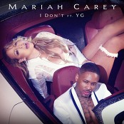 Mariah Carey feat. YG - I Don't