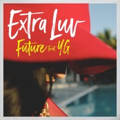Future feat. YG - Extra Luv