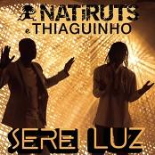 Natiruts feat.Thiaguinho - Serei Luz