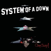 System Of A Down - Chop Suey! (Album Version/Clean Version)