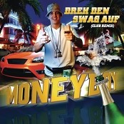 Money Boy - Dreh den Swag auf