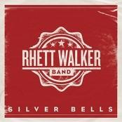 Rhett Walker Band - Silver Bells