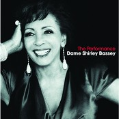 Dame Shirley Bassey - The Performance Of My Life