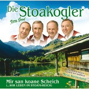 Die Stoakogler - Mir san koane Scheich (...wir leben im Stoani-Reich) bestellen!