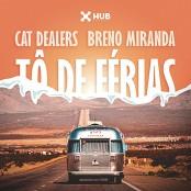 Cat Dealers & Breno Miranda - T de Frias