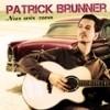 Patrick Brunner - Nur wir zwa