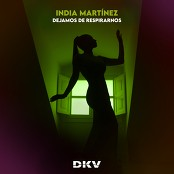 India Martinez - Dejamos de Respirarnos