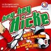 Hicke & Die Starken Männer - Hey Hey Hicke