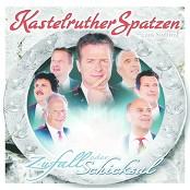 Kastelruther Spatzen & A-9990 Nußdorf/Debant & Koch Universal Studios & Koch Universal Studios, A-9990 Nußdorf/Debant - Zufall oder Schicksal