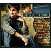 Enrique Iglesias - Tired of Being Sorry bestellen!