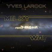 Yves Larock - Milky Way