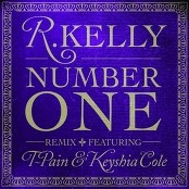 R. Kelly featuring T-Pain & Keyshia Cole - Number One feat. T-Pain & Keyshia Cole