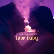 Waze x Junior Lord - Love Baby bestellen!