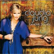 Claudia Jung - Mein Herz lässt Dich nie allein