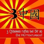 Die Hüttenturbos! - 3 Chinesen rufen bei Dir an