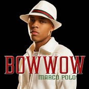 Bow Wow featuring Soulja Boy Tell 'Em - Marco Polo