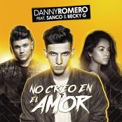 Danny Romero feat. Sanco & Becky G - No Creo en el Amor