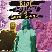 Riot - Follow bestellen!