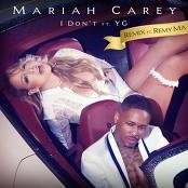 Mariah Carey feat. Remy Ma & YG - I Don't