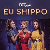 BFF Girls - Eu Shippo