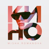 MISHA ROMANOVA - KINO