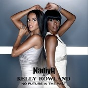 Nâdiya & Kelly Rowland - No Future In The Past