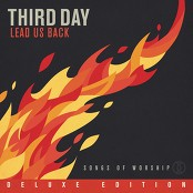 Third Day feat. All Sons & Daughters - Soul On Fire (feat. All Sons & Daughters) bestellen!
