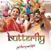 "Pritam, Dev Negi, Sunidhi Chauhan, Aman Trikha & Nooran Sisters - Butterfly (From ""Jab Harry Met Sejal"")"