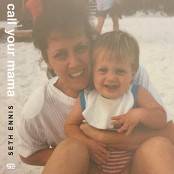 Seth Ennis - Call Your Mama