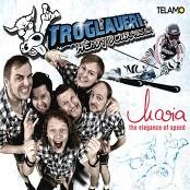 Troglauer Buam - MARIA - The Elegance Of Speed