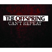 The Offspring - Can't Repeat (Album Version)