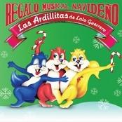 Las Ardillitas De Lalo Guerrero - Carta A Santa Claus (2010 - Remaster)