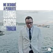 Leonel Garca a Dueto con Thala - Me Dediqu a Perderte