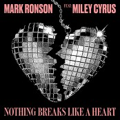 Mark Ronson feat. Miley Cyrus - Nothing Breaks Like a Heart bestellen!
