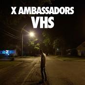 X Ambassadors - Hang On