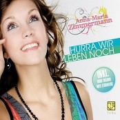 Anna-Maria Zimmermann - Hurra Wir Leben Noch (DJ Version)